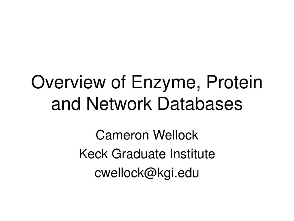 overview of enzyme protein and network databases l.