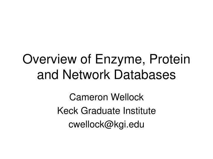 overview of enzyme protein and network databases n.