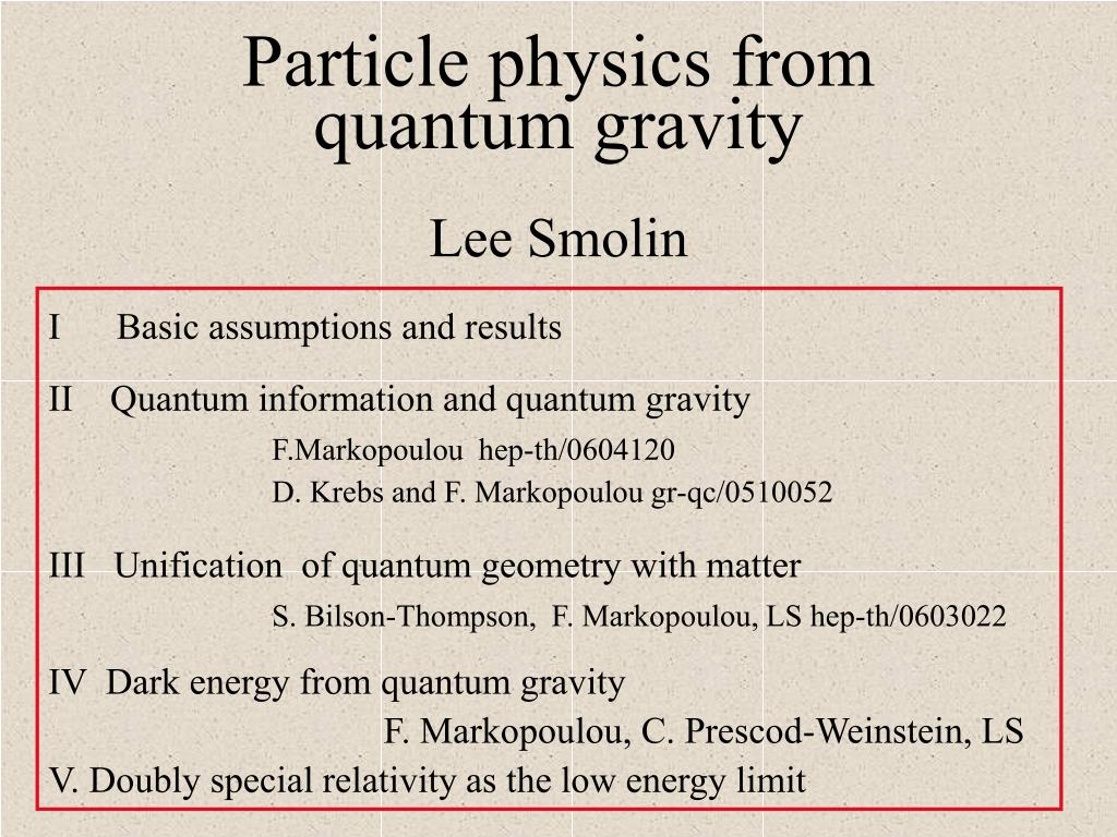 particle physics from quantum gravity lee smolin l.
