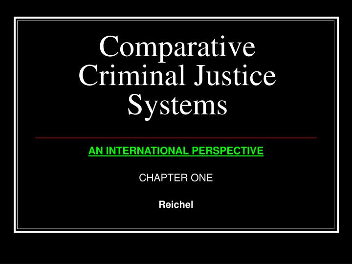 comparative criminal justice systems n.