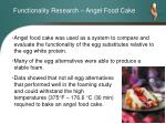 functionality research angel food cake
