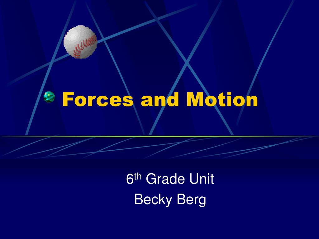 forces and motion l.