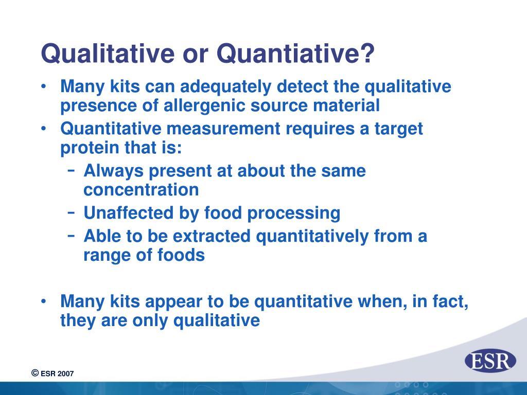 Qualitative or Quantiative?