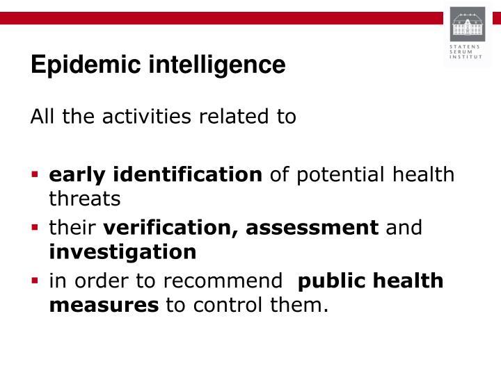 Epidemic intelligence