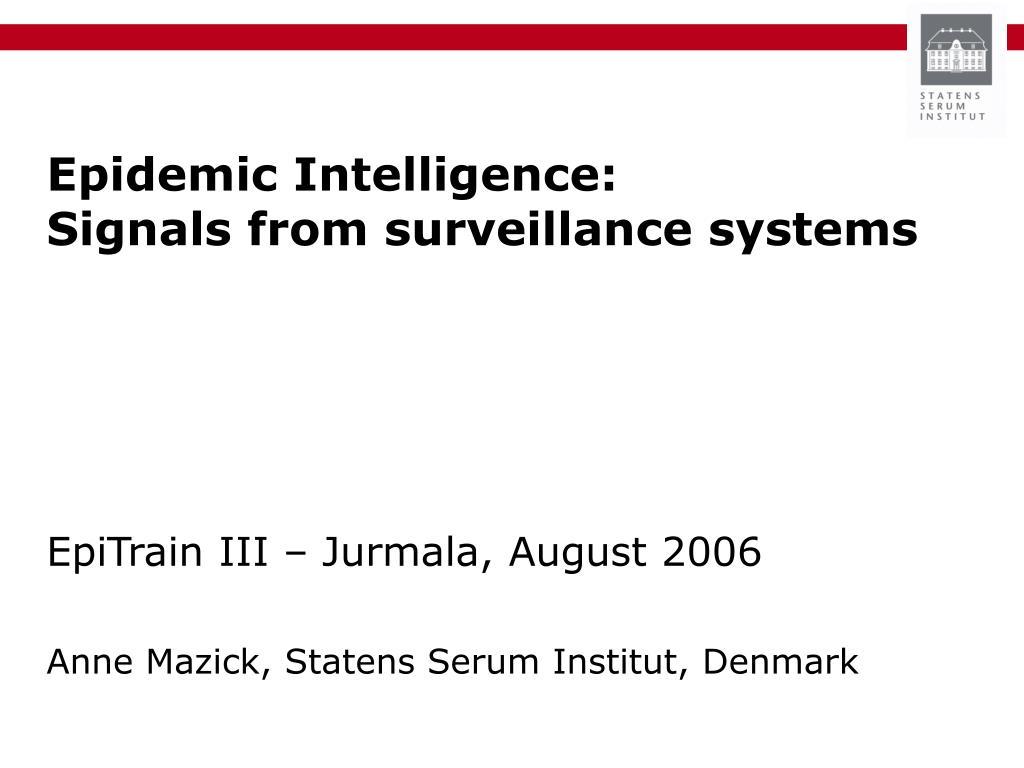 Epidemic Intelligence: