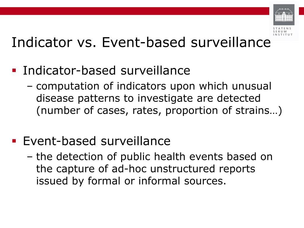 Indicator vs. Event-based surveillance