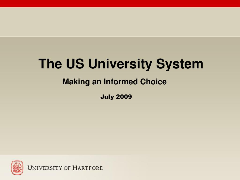 the us university system making an informed choice l.
