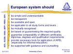 european system should