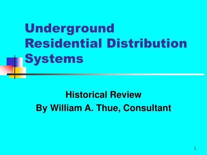 underground residential distribution systems n.