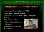 origination classrooms feature
