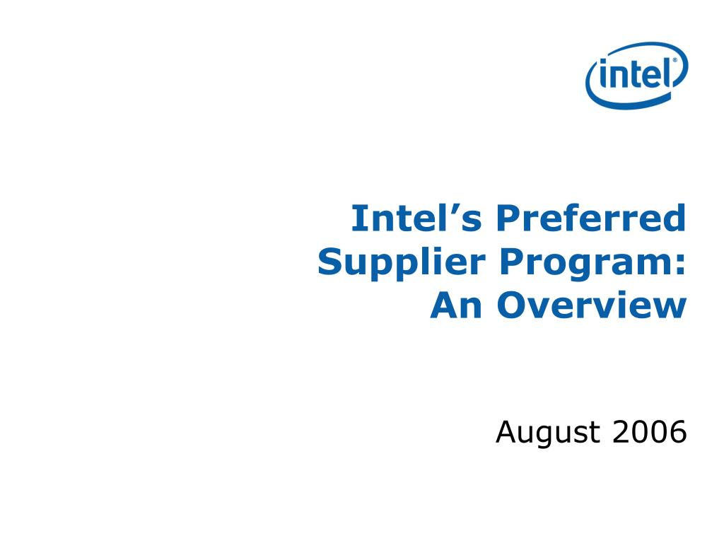intel s preferred supplier program an overview l.