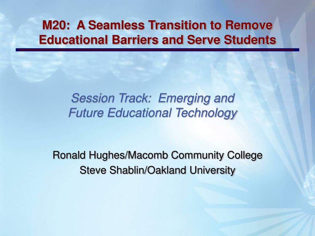 session track emerging and future educational technology l.