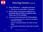 driving factors cont d