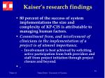 kaiser s research findings