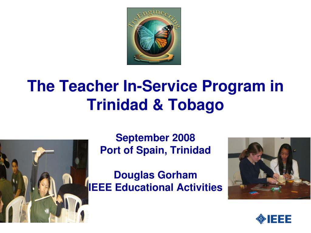 the teacher in service program in trinidad tobago l.