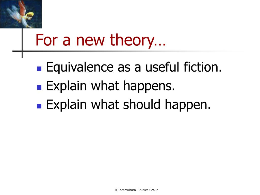 For a new theory…