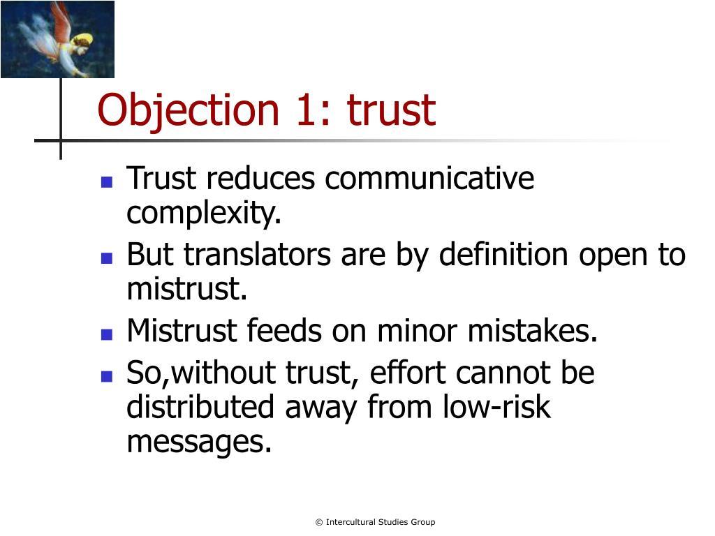Objection 1: trust