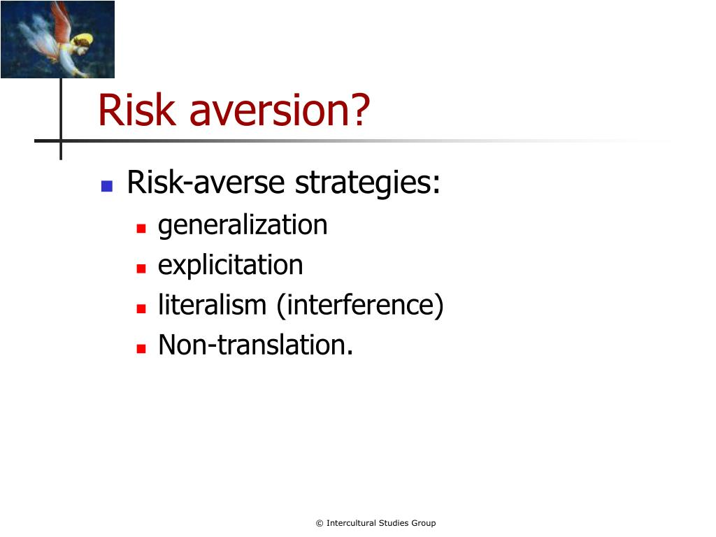 Risk aversion?