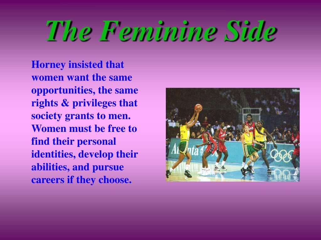 The Feminine Side