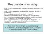 key questions for today