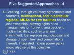 five suggested approaches 4