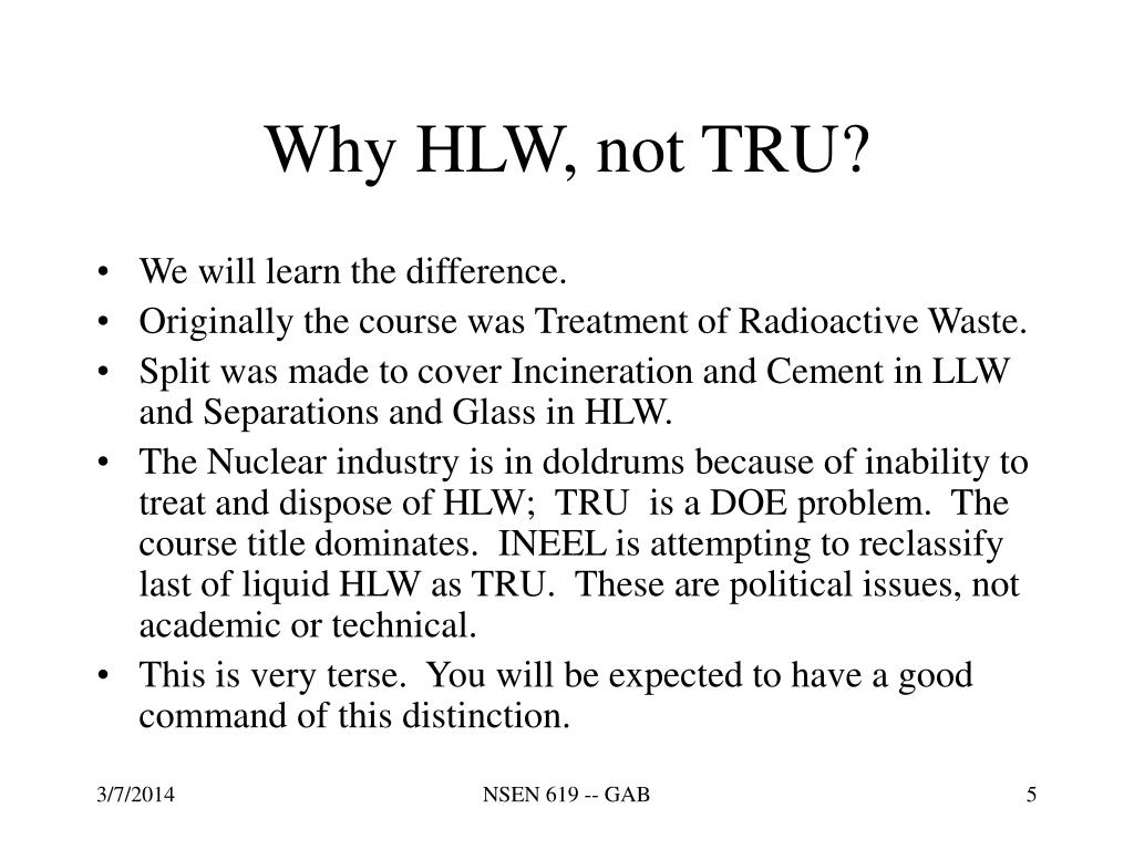 Why HLW, not TRU?