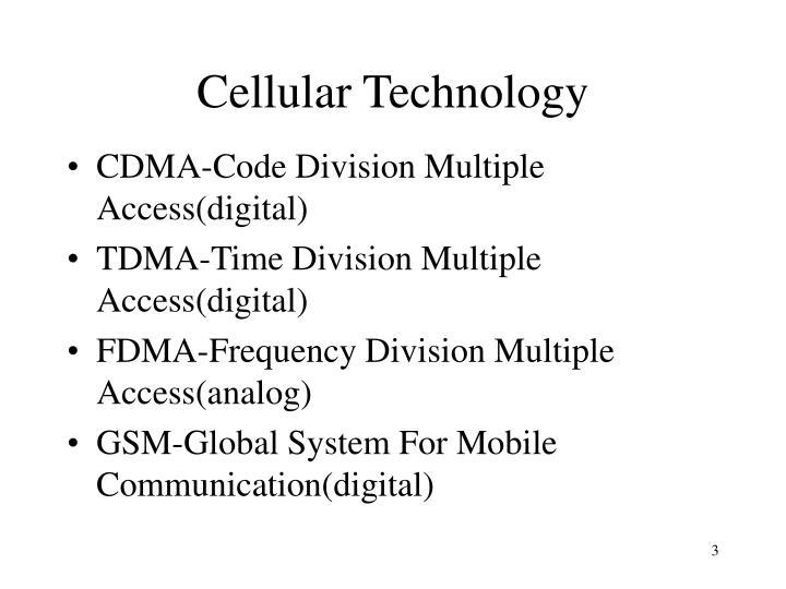Cellular technology