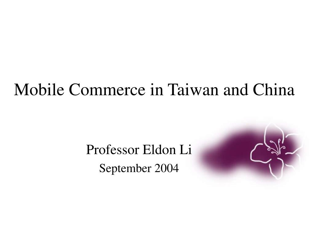 mobile commerce in taiwan and china l.