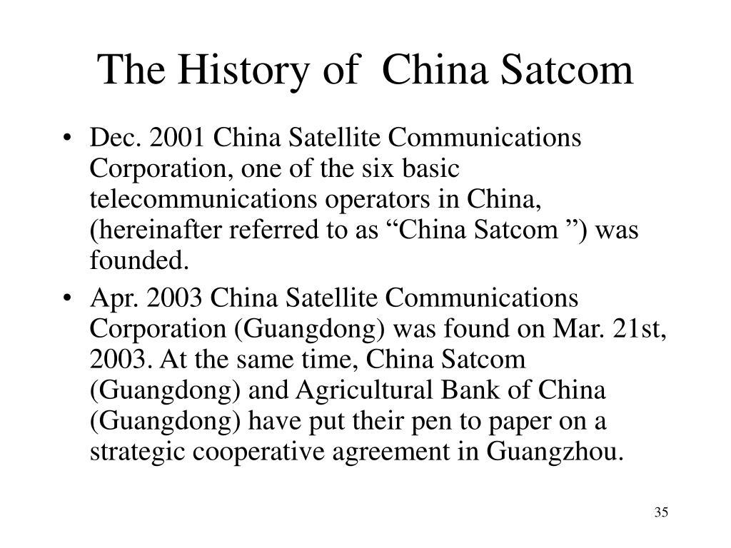 The History of  China Satcom