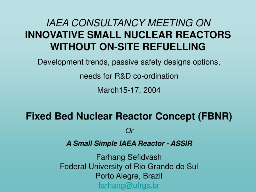 iaea consultancy meeting on innovative small nuclear reactors without on site refuelling l.