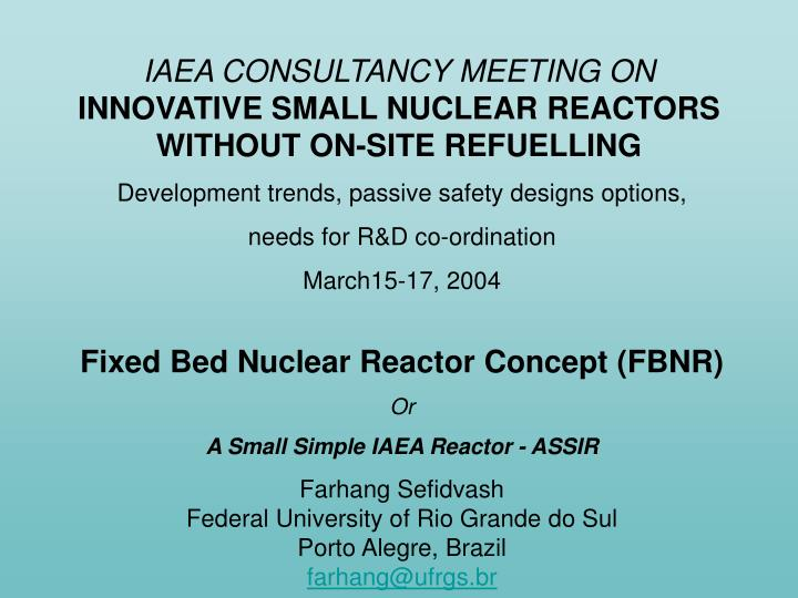iaea consultancy meeting on innovative small nuclear reactors without on site refuelling n.