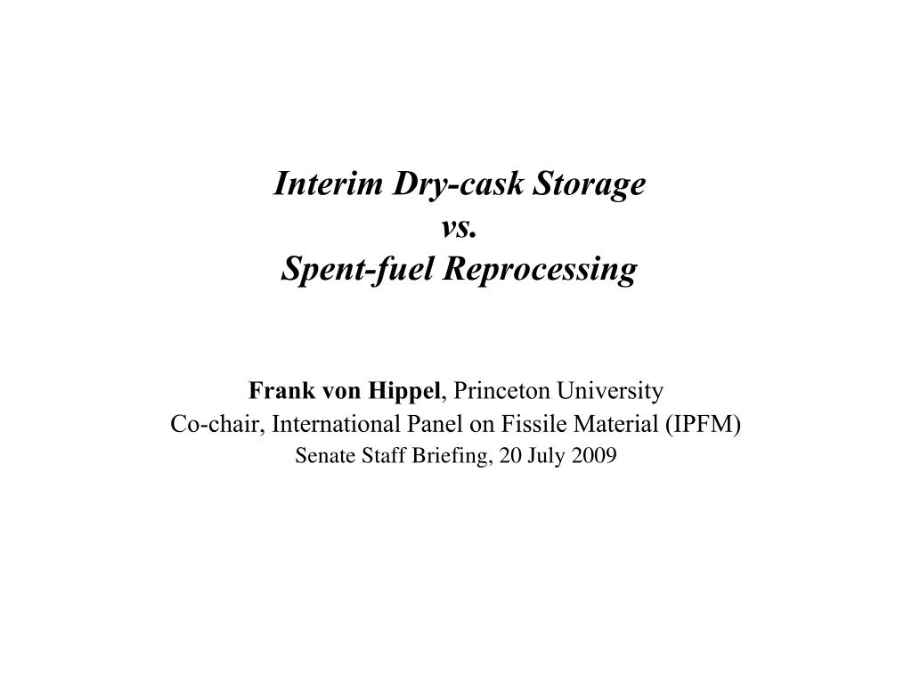 interim dry cask storage vs spent fuel reprocessing l.