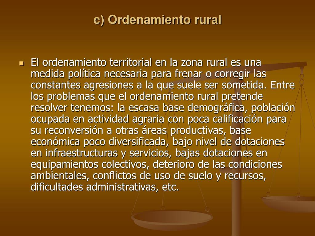 c) Ordenamiento rural