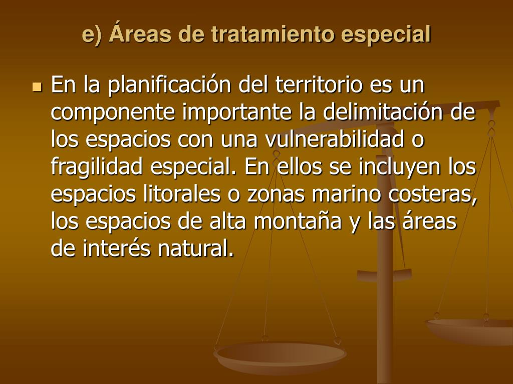 e) Áreas de tratamiento especial