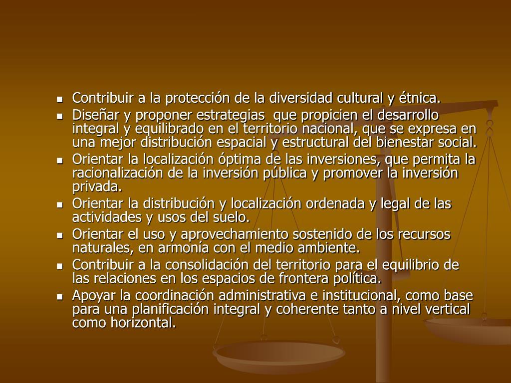 Contribuir a la protección de la diversidad cultural y étnica.