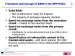 treatment and storage of raw in the npp kr ko68