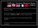official nuclear weapon states nws
