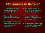 the senses in general