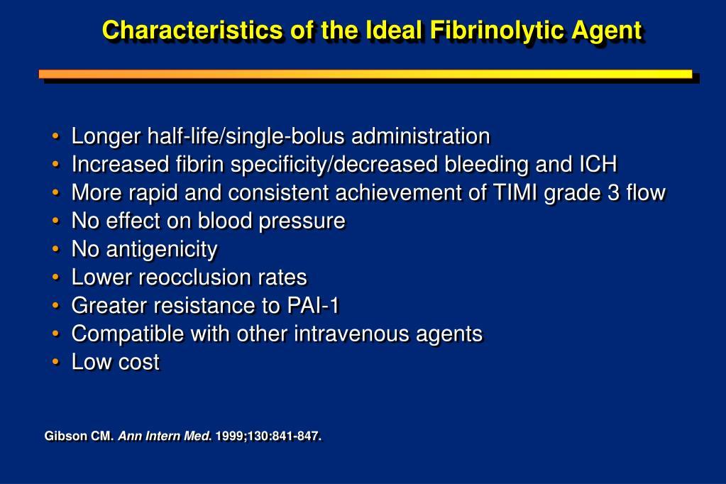 characteristics of the ideal fibrinolytic agent l.