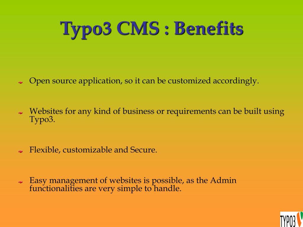 Typo3 CMS : Benefits