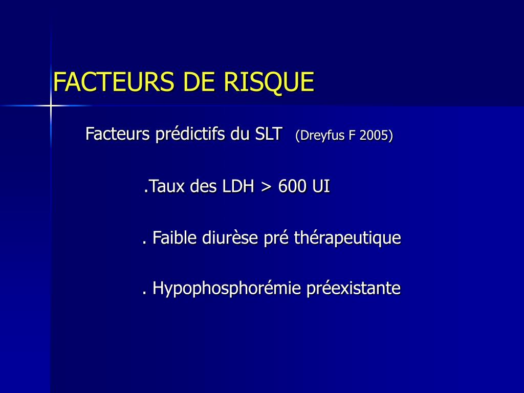 FACTEURS DE RISQUE