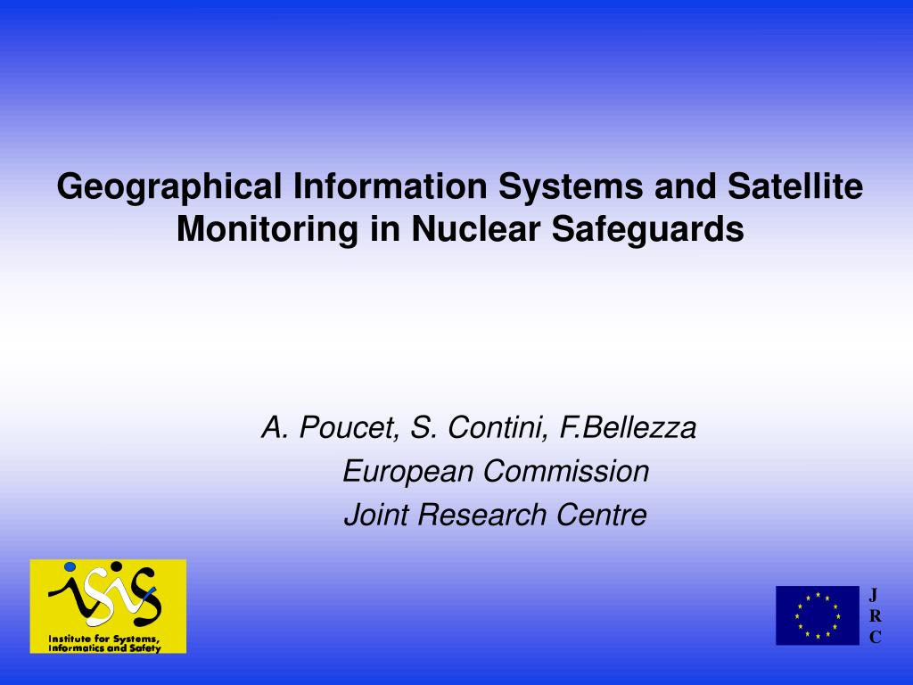 geographical information systems and satellite monitoring in nuclear safeguards l.