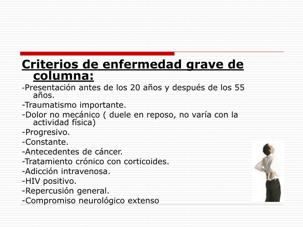 Criterios de enfermedad grave de columna: