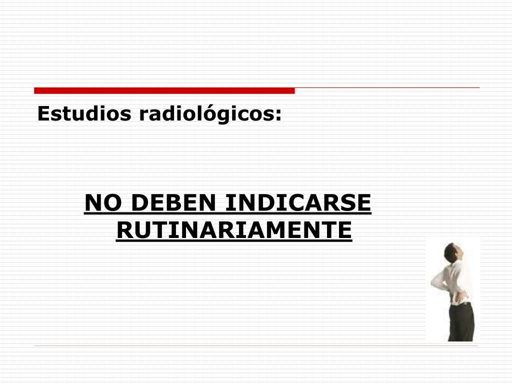 Estudios radiológicos: