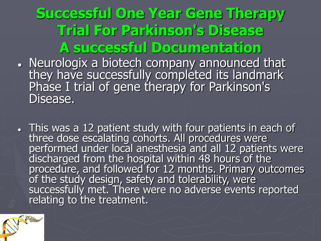Successful One Year Gene Therapy Trial For Parkinson's Disease