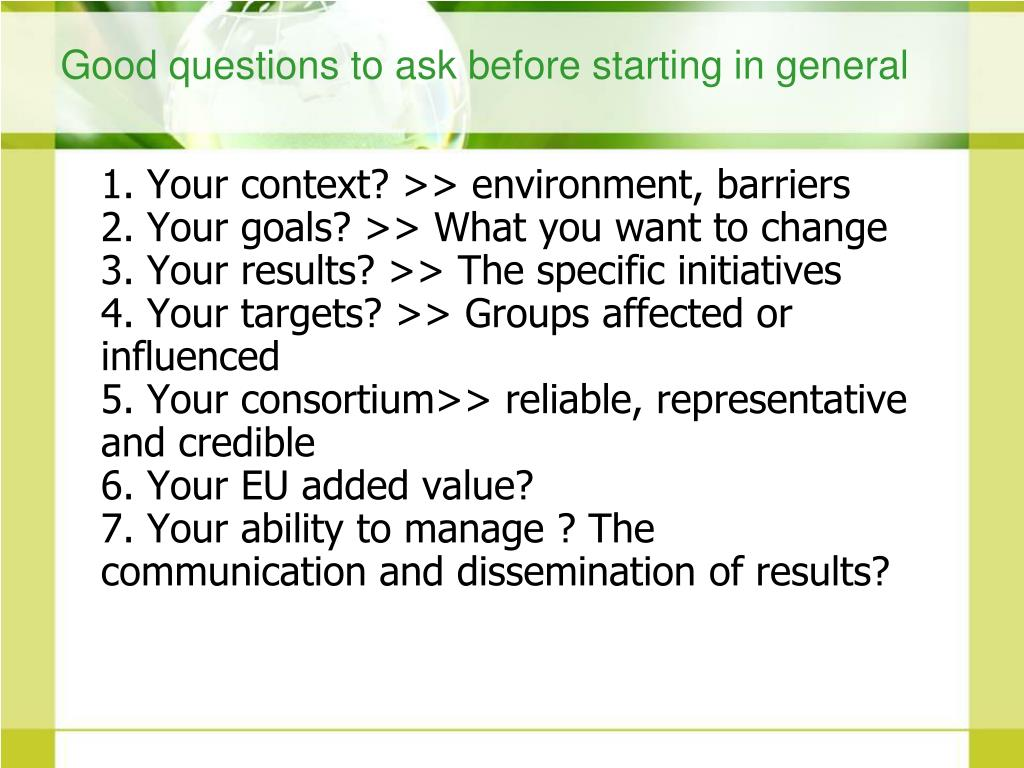Good questions to ask before starting in general