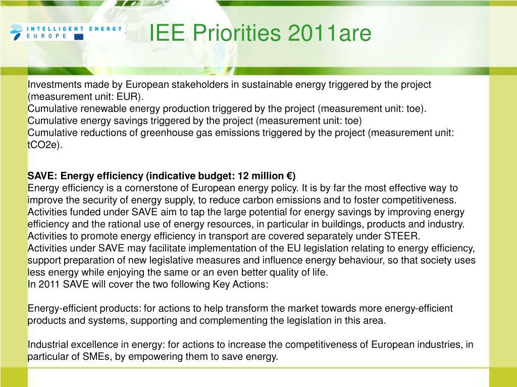 IEE Priorities 2011are