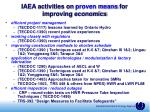 iaea activities on proven means for improving economics35