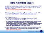 new activities 2007