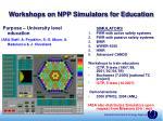 workshops on npp simulators for education